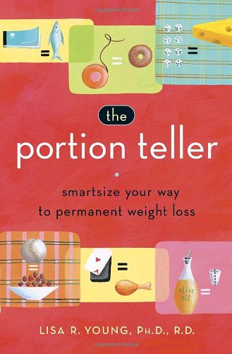 9780767920681: The Portion Teller: Smartsize Your Way to Permanent Weight Loss