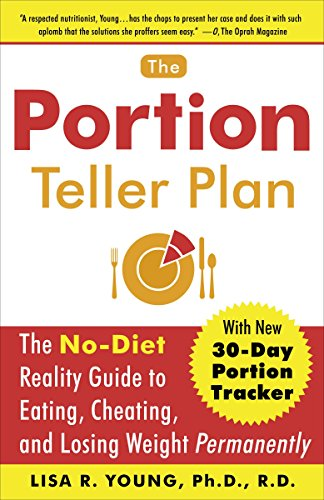 9780767920797: The Portion Teller Plan: The No-Diet Reality Guide to Eating, Cheating, and Losing Weight Permanently