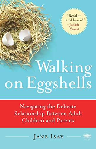 9780767920858: Walking on Eggshells: Navigating the Delicate Relationship Between Adult Children and Parents