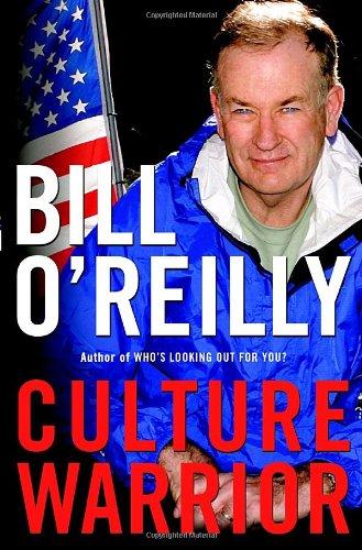 Culture Warrior: O'Reilly, Bill