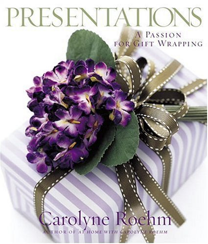 9780767921121: Presentations: A Passion For Gift Wrapping