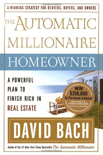 The Automatic Millionaire Homeowner: A Powerful Plan: David Bach