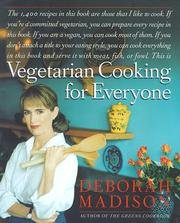 Deborah Madison's Vegetarian Cooking for Everyone (0767921224) by Deborah Madison
