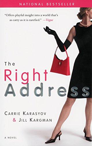 9780767921268: The Right Address: A Novel