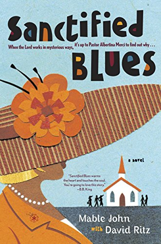 Sanctified Blues: A Novel: Mable John, David