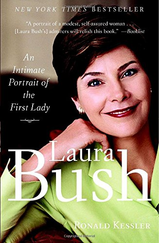 9780767921916: Laura Bush: An Intimate Portrait of the First Lady