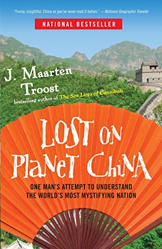 9780767922012: Lost on Planet China: One Man's Attempt to Understand the World's Most Mystifying Nation
