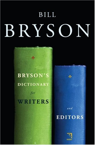 9780767922692: Bryson's Dictionary for Writers and Editors