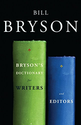 9780767922708: Bryson's Dictionary for Writers and Editors