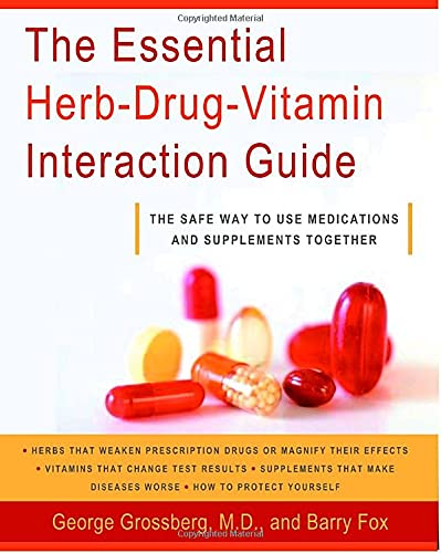9780767922777: The Essential Herb-Drug-Vitamin Interaction Guide: The Safe Way to Use Medications and Supplements Together