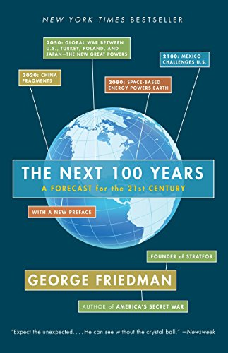 9780767923057: The Next 100 Years: A Forecast for the 21st Century