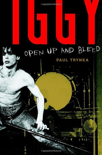 9780767923194: Iggy Pop: Open Up and Bleed