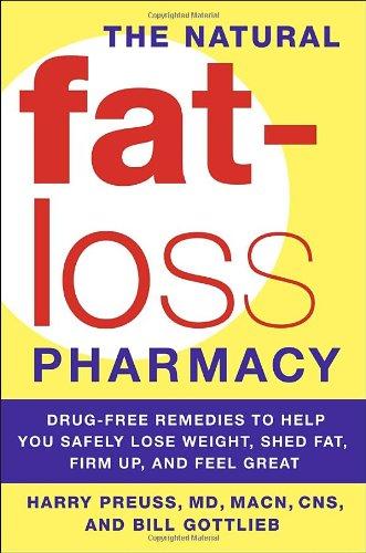 The Natural Fat-Loss Pharmacy (9780767924078) by Harry Preuss M.D.; Bill Gottlieb