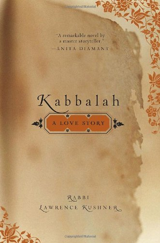 Kabbalah: A Love Story (9780767924122) by Lawrence Kushner