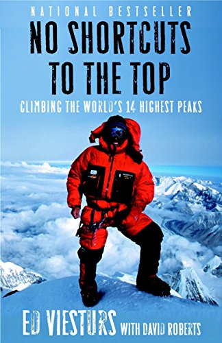 9780767924719: No Shortcuts to the Top: Climbing the World's 14 Highest Peaks
