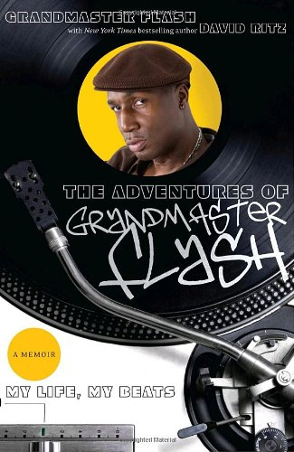 9780767924757: The Adventures of Grandmaster Flash: My Life, My Beats