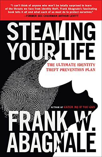 9780767925877: Stealing Your Life: The Ultimate Identity Theft Prevention Plan