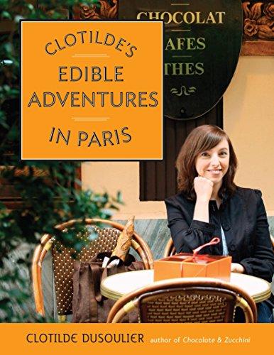 9780767926133: Clotilde's Edible Adventures in Paris