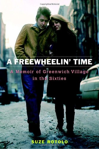 9780767926874: A Freewheelin' Time: A Memoir of Greenwich Village in the Sixties