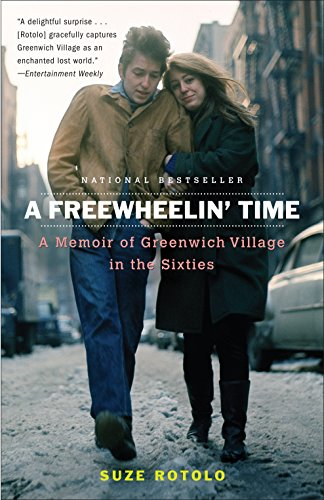 9780767926881: A Freewheelin' Time: A Memoir of Greenwich Village in the Sixties