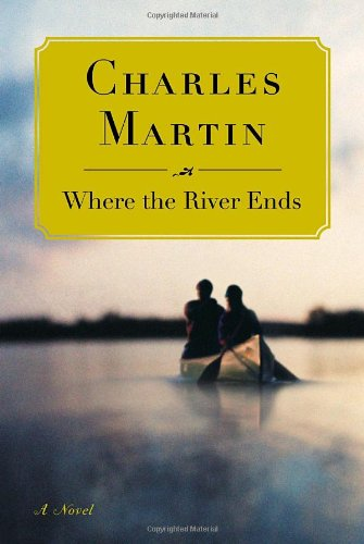 9780767926980: Where the River Ends