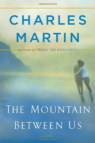 9780767927000: The Mountain Between Us: A Novel