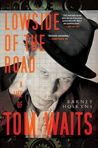 9780767927093: Lowside of the Road: A Life of Tom Waits