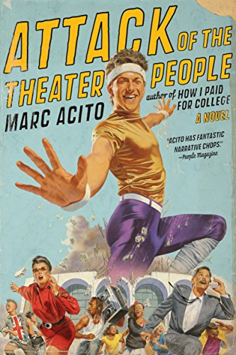 9780767927734: Attack of the Theater People