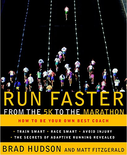 9780767928229: Run Faster from the 5K to the Marathon: How to Be Your Own Best Coach