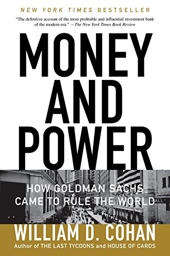 9780767928267: Money and Power: How Goldman Sachs Came to Rule the World