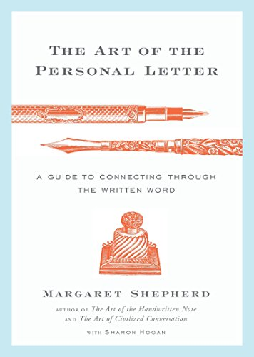 9780767928274: The Art of the Personal Letter: A Guide to Connecting Through the Written Word