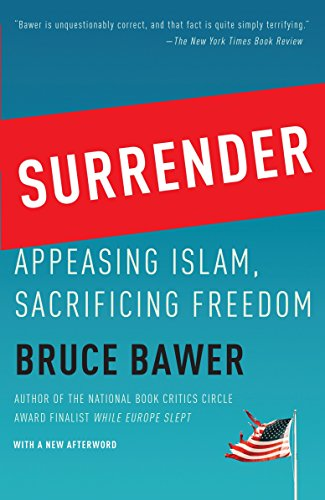 9780767928373: Surrender: Appeasing Islam, Sacrificing Freedom