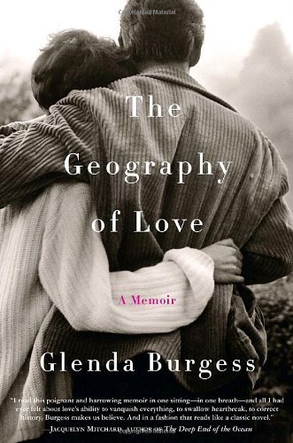 The Geography of Love A Memoir (Signed)