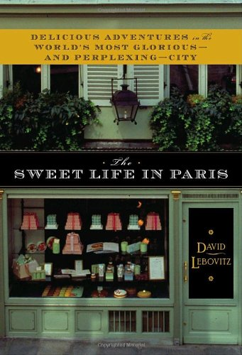 The Sweet Life in Paris [inscribed]