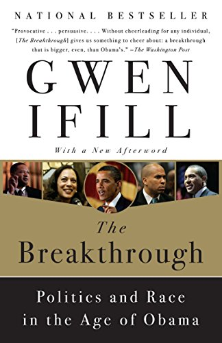 9780767928908: The Breakthrough: Politics and Race in the Age of Obama