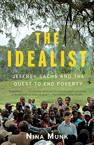9780767929424: The Idealist: Jeffrey Sachs and the Quest to End Poverty