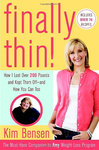 9780767929509: Finally Thin!: How I Lost More Than 200 Pounds and Kept Them Off--and How You Can, Too
