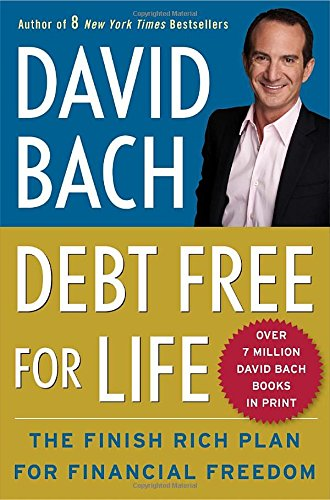 9780767929868: Debt Free For Life: The Finish Rich Plan for Financial Freedom