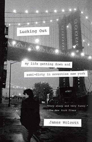 9780767930628: Lucking Out: My Life Getting Down and Semi-Dirty in Seventies New York