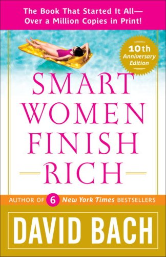 9780767931144: Smart Women Finish Rich: A Step-by-Step Plan for Achieving Financial Security & Funding Your Dreams