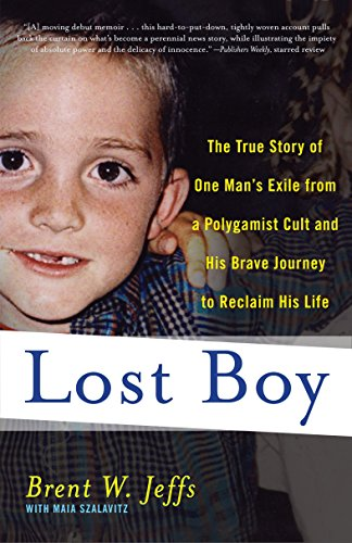 9780767931786: Lost Boy: The True Story of One Man's Exile from a Polygamist Cult and His Brave Journey to Reclaim His Life