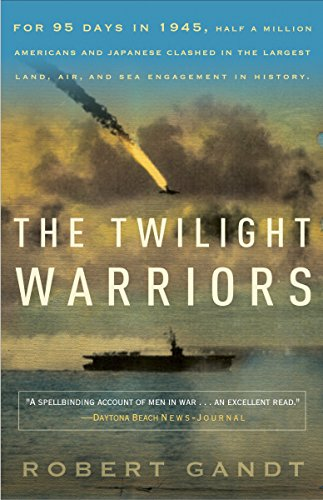 9780767932424: The Twilight Warriors: The Deadliest Naval Battle of World War II and the Men Who Fought It