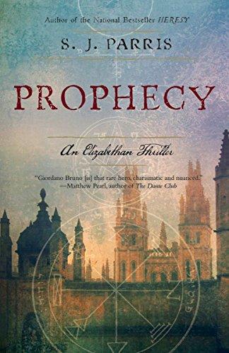 9780767932530: Prophecy: An Elizabethan Thriller (Giordano Bruno Novels)