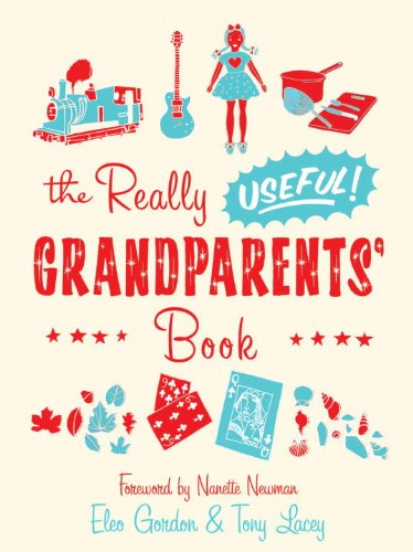 9780767932547: The Really Useful Grandparents' Book