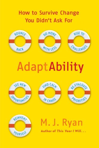 9780767932622: AdaptAbility: How to Survive Change You Didn't Ask For