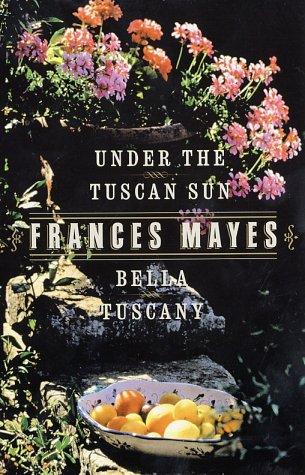9780767999052: Bella Tuscany & Under the Tuscan Sun (2 Book Set)