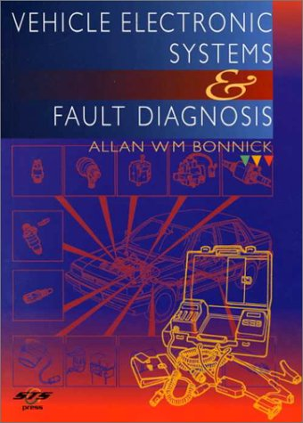 9780768002416: Vehicle Electronic Systems and Fault Diagnosis