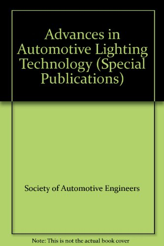 9780768003567: Advances in Automotive Lighting Technology (Special Publications)