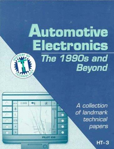 9780768003994: Automotive Electronics: The 1990's
