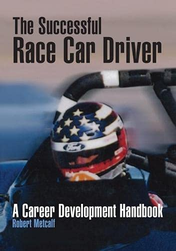 9780768004977: The Successful Race Car Driver: A Career Development Handbook